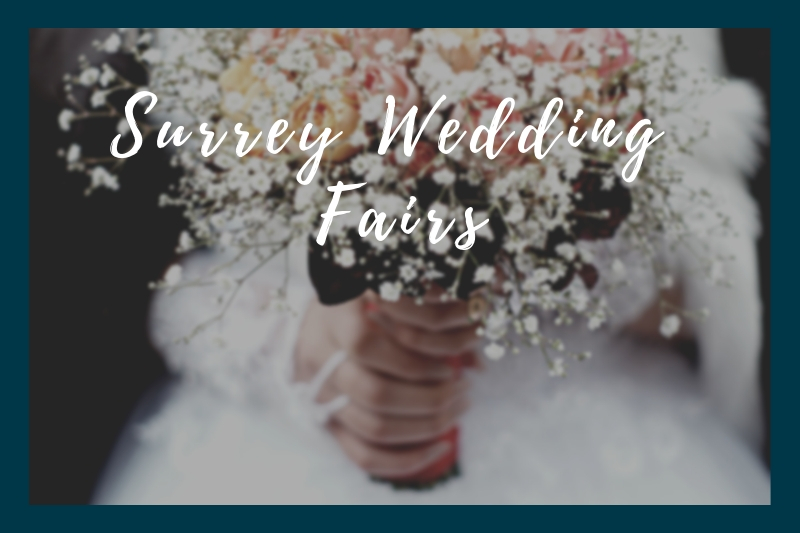 Wedding Fairs in Surrey in January and February, 2019