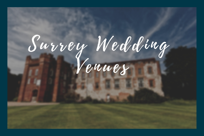 Wedding Venues in Surrey That We Love!